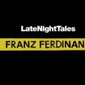 מאוחר בלילה, עם פרנץ פרדיננד והשירים שהם אוהבים